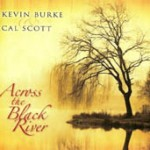 Across the Black River – Kevin Burke and Cal Scott cover